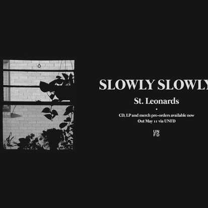 Slowly Slowly // BEHIND THE BAND