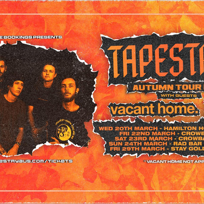 Tapestry Release 2018 Documentary Video & Announce Australian Tour with Vacant Home + Whatever,