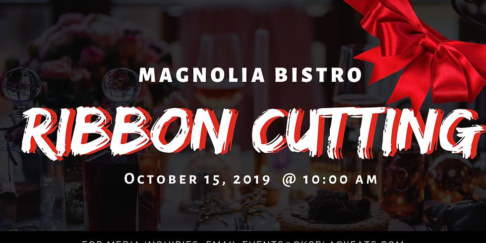 Magnolia Bistro Ribbon Cutting Ceremony