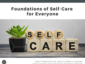 Foundations of Self-Care for Everyone