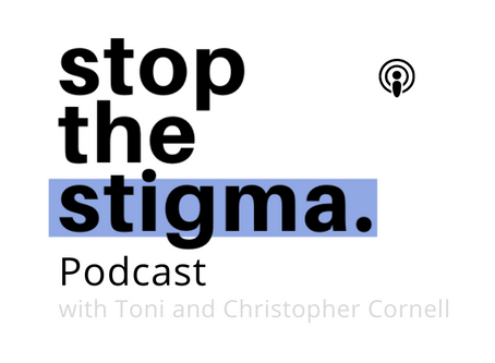 Stop the Stigma Podcast