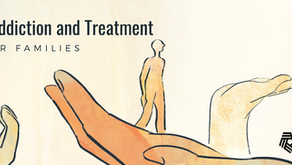 Navigating Treatment and Addiction: A Guide for Families