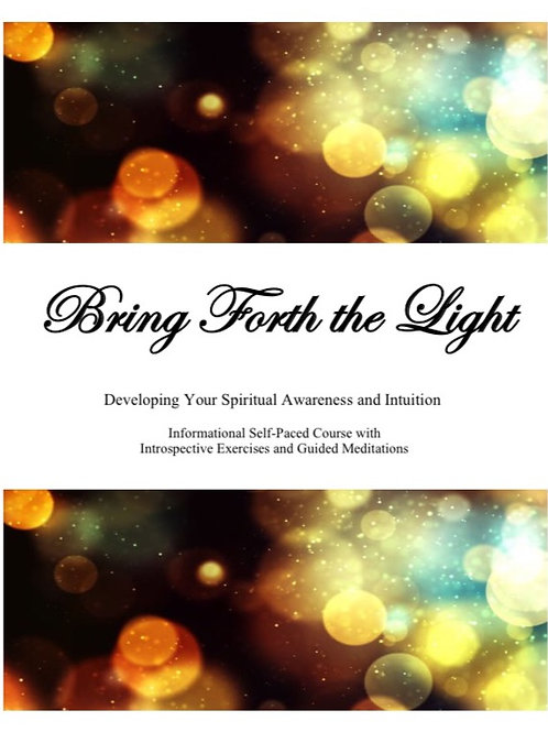 Developing Your Spiritual Awareness and Intuition: Informational Course