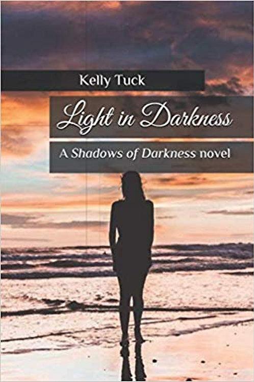 Light in Darkness (Shadows Series Book 2)
