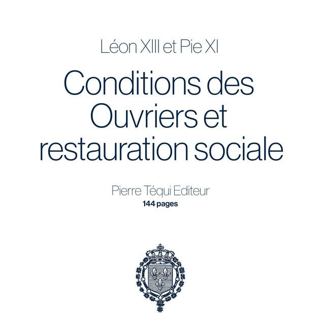 Conditions des Ouvriers et restauration