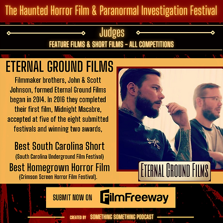Haunted Horror Film Fest_Judges_Eternal Films_John Johnson_scott johnson_ submit now Filmf