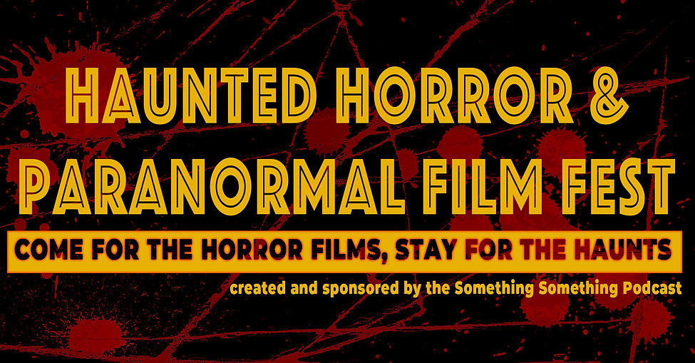 Haunted Horror Film and Paranormal Inves