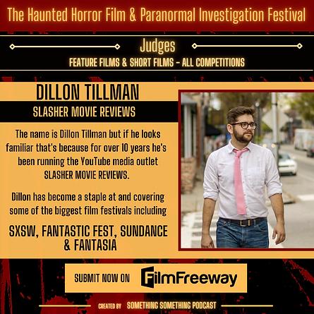Haunted Horror Film Fest_Judges_Dillon Tillman_Slasher Movie Reviews_SXSW_Sundance_Fantast