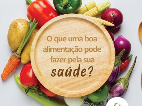O que uma boa alimentação pode fazer pela sua saúde?