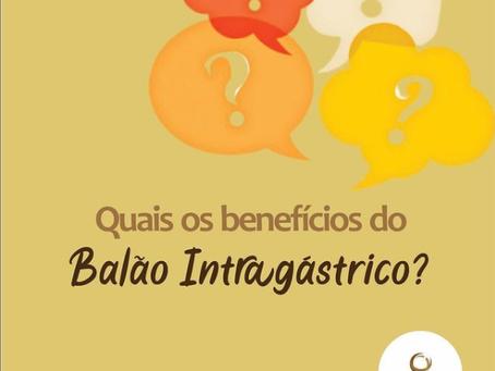 Quais os benefícios do Balão Intragástrico?