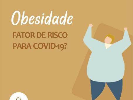 Obesidade - Fator de Risco para COVID-19?