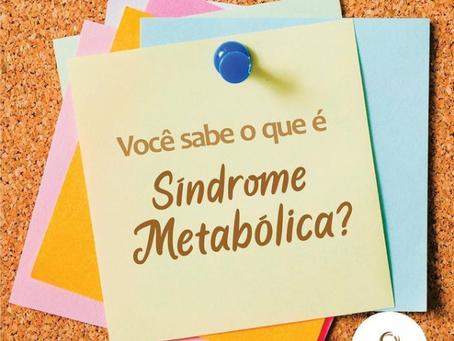 Você sabe o que é Síndrome Metabólica?