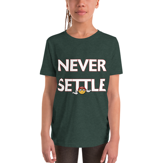 """Never Settle"" Youth Short Sleeve T-Shirt"