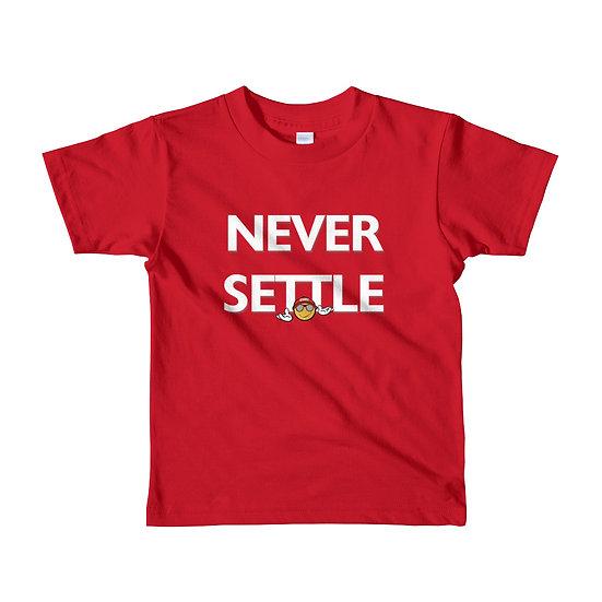 """""""Never Settle"""" Short Sleeve Kids T-shirt"""