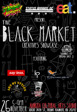 The Original Black Market Creatives Showcase