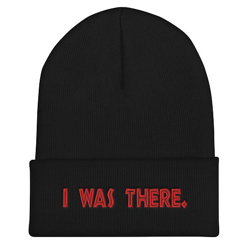 """Embroidered """"I WAS THERE"""" Cuffed Beanie"""