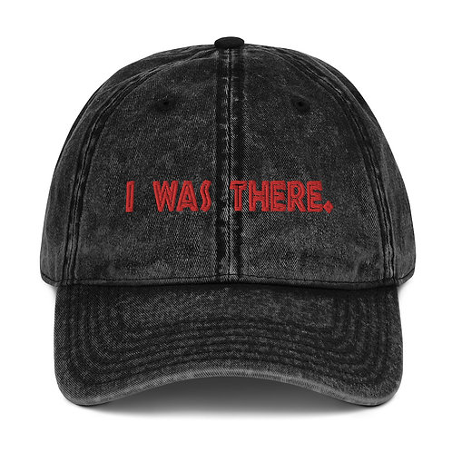 "Embroidered ""I WAS THERE"" Vintage Cotton Twill Cap"