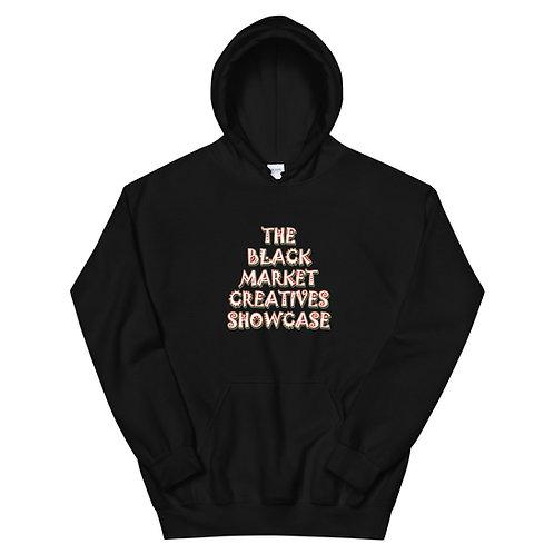 """Black Market Creatives Showcase"" Unisex Hoodie"