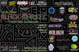 The Third Annual Black Market Creatives Showcase