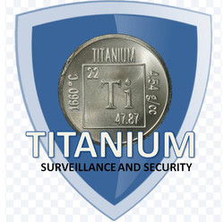 Titanium Surviellance and Security