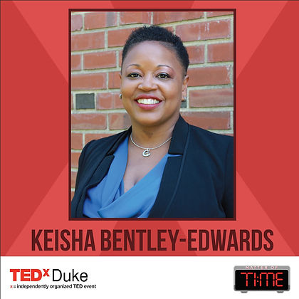 KeishaBE_TEDxDuke.jpg Dr. Bentley-Edwards's profile picture and advertisement for TEDxDuke event