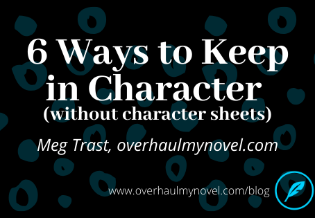 6 Ways to Keep in Character (without character sheets)