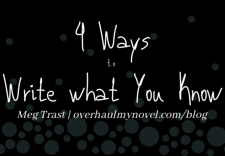 4 Ways to Write what You Know