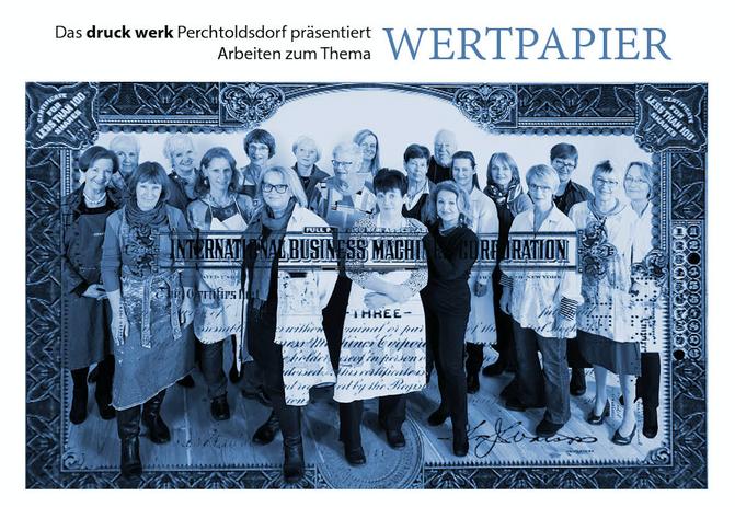 Einladung Vernissage WU Wien am 23.11. 2017 um 18.30 des Druckwerks Perchtoldsdorf zum Thema Wertpap