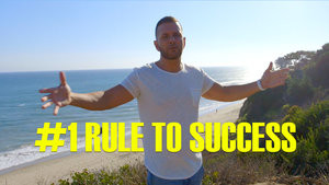 #1 RULE TO SUCCESS