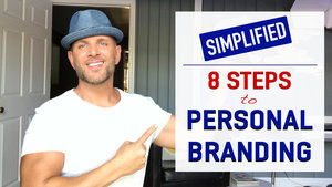 PERSONAL BRANDING SIMPLIFIED in 8 SIMPLE STEPS