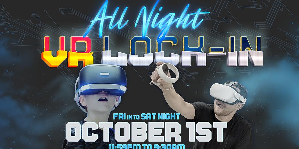 VR Overnight Lock-In Event