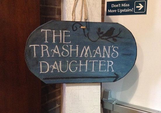 Trashman's Daughter