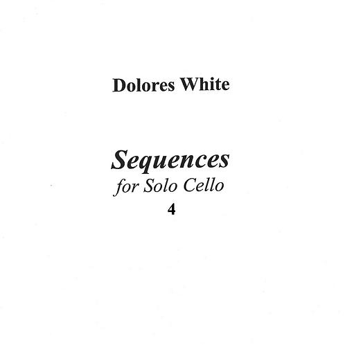 Four Sequences for Solo Cello