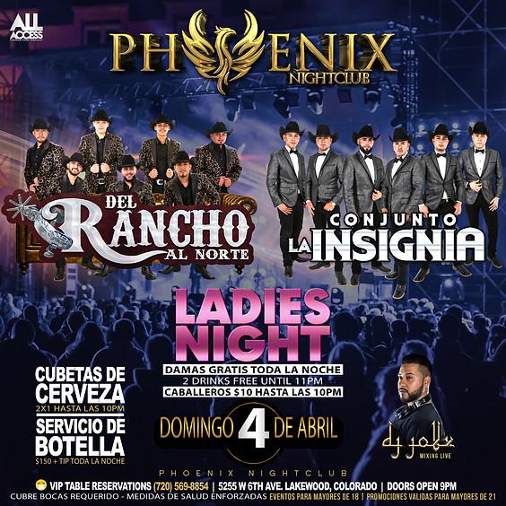 Del Rancho al Norte y La Insignia   Ladies Night