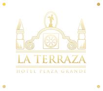 La Terraza Hotel Plaza Grande