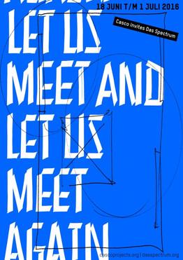 LET US MEET AND LET US MEET AGAIN