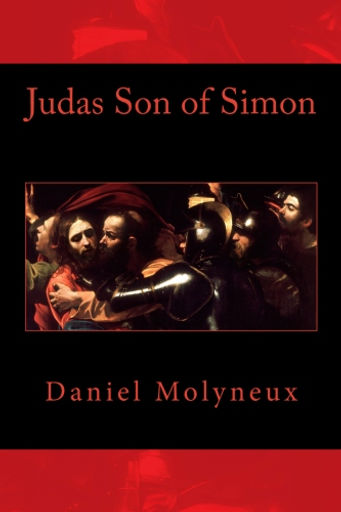Daniel Molyneux's novel, Judas Son of Simon