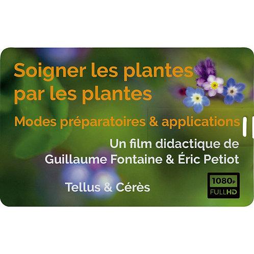 """Film """"Soigner les plantes par les plantes - Modes préparatoires & applications"""""""