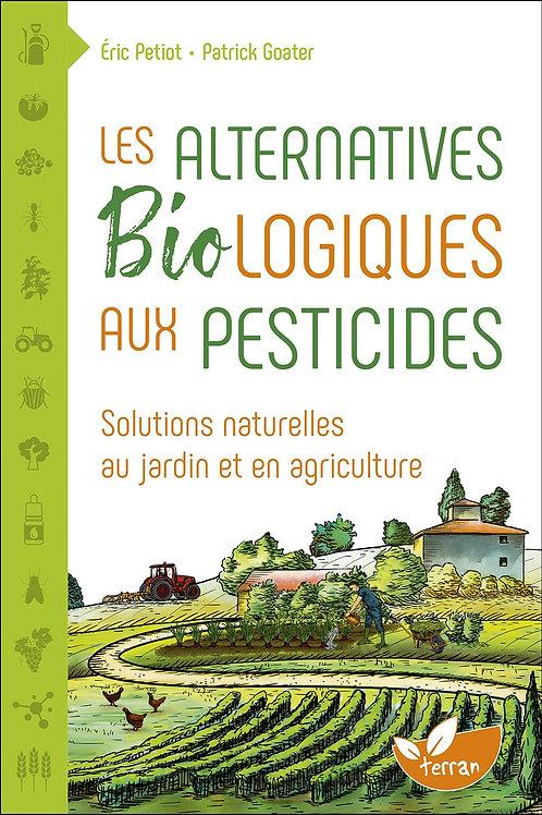 Les Alternatives Biologiques aux pesticides - Solutions naturelles au jardin et