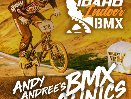 2019 Idaho Indoor BMX Clinics!