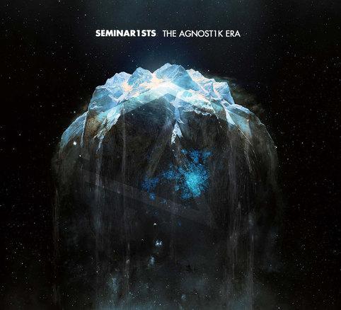 Seminarists - The Agnost1k Era
