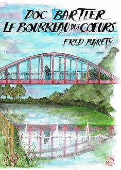 """""""Doc Bartier, le bourreau des cœurs"""""""