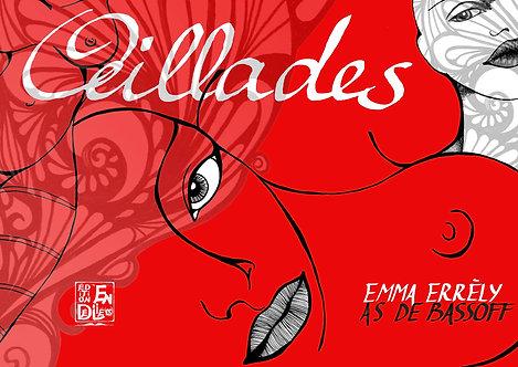 """OEILLADES"" - Emma Errèly - AS de Bassoff"