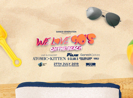 We Love 90's On The Beach | 27th July 2019