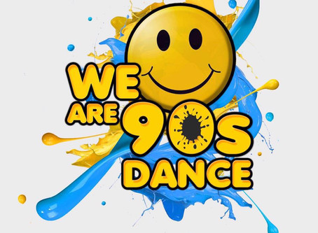 We Are 90s Dance | Saturday 30th March