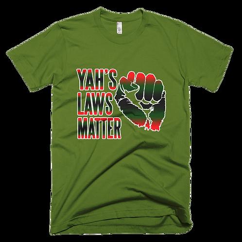 YAH's Laws Matter T-Shirt