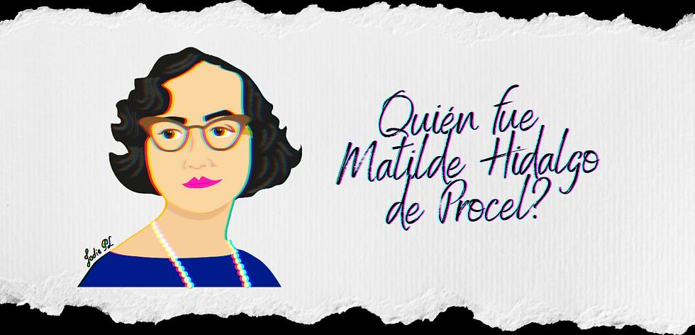 Quién_fue_Matilde_Hidalgo_de_Procel__(1