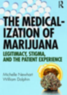 cover image of the book The Medicalization of Marijuana