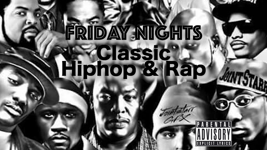 Friday Nights Hiphop & Rap Music