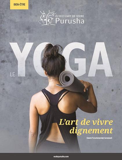 Yoga : Art de vivre dignement